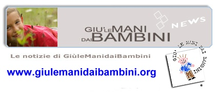 &quot;Gi le Mani dai Bambini&quot;