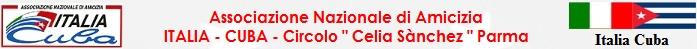"""Italia Cuba, Circolo """" Celia Sànchez """"  Parma"""