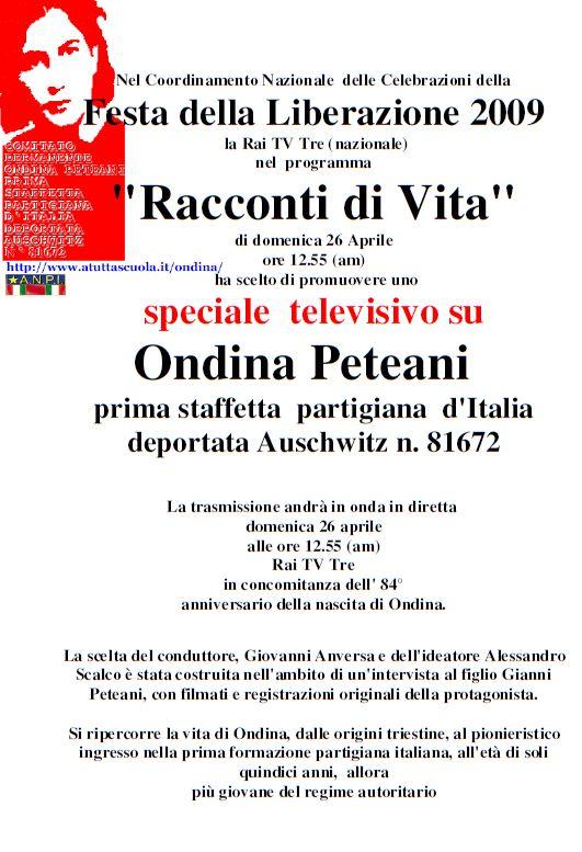 speciale  televisivo su Ondina Peteani prima staffetta partigiana d'Italia - deportata Auschwitz n. 81672.