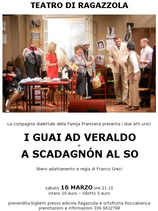 Famija Pramzana - I guai ad Veraldo - A scadagnón al so -