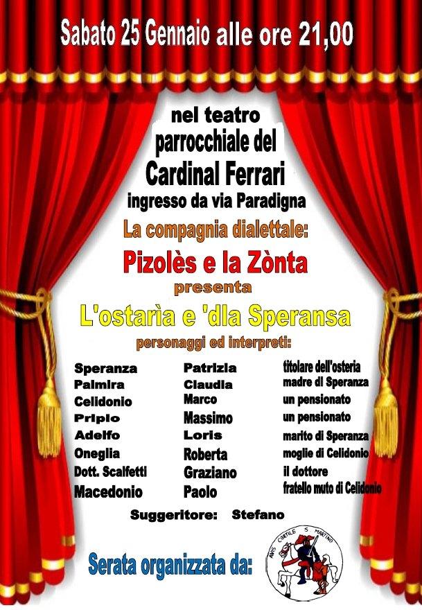 """La commedia dialettale:  """"L'OSTARIA E 'DLA SPERANSA"""" della compagnia Pizoles e la Zonta"""