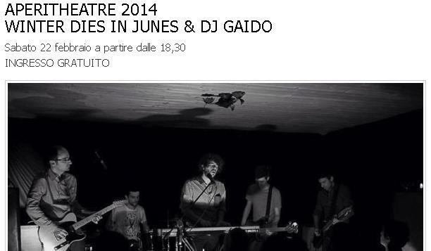 Sabato 22 febbraio WINTER DIES IN JUNE live ad APERITHEATRE 2014: ti aspettiamo a partire dalle 18,30.
