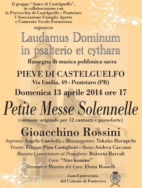 RASSEGNA DI MUSICA SACRA NELLA CHIESA DI CASTELGUELFO INIZIO IL 13 APRILE 2014 ORE 17 CON  LA PETITE MESSE SOLENNELLE DI ROSSINI