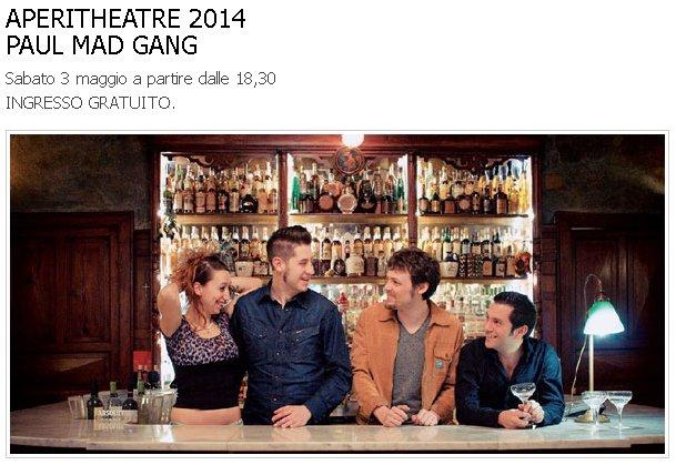 Teatro di Fontanellato,  PAUL MAD GANG live ad APERITHEATRE 2014