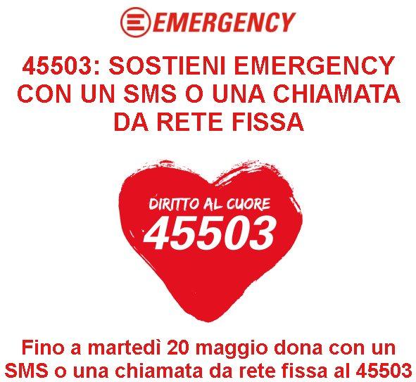 45503: SOSTIENI EMERGENCY CON UN SMS O UNA CHIAMATA DA RETE FISSA