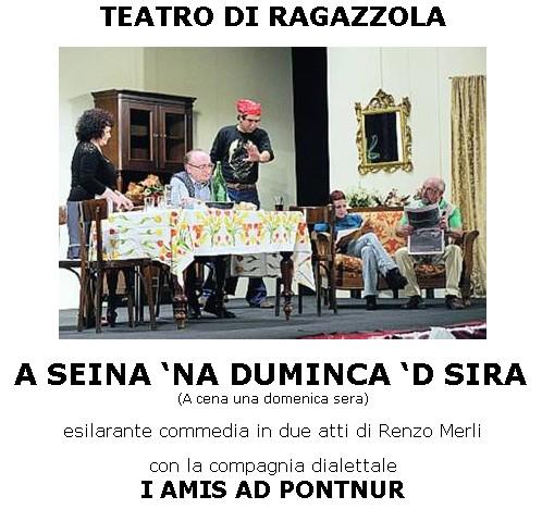 """Commedia dialettale """"A seina 'na duminca 'd sira"""""""