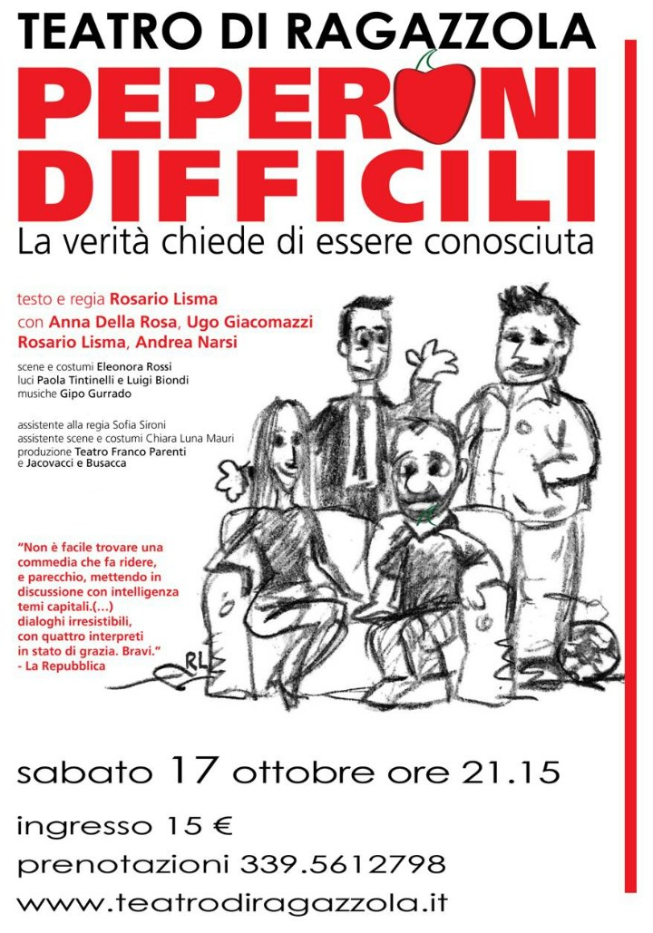 Peperoni difficili, 17 ottobre, primo spettacolo della stagione teatrale