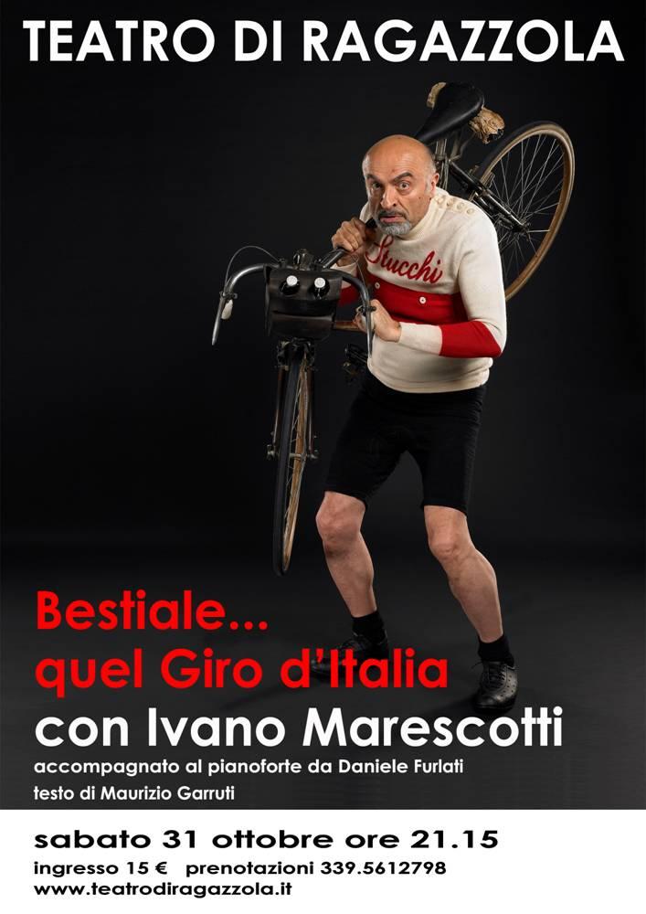 Ivano Marescotti, Bestiale... quel Giro d'Italia