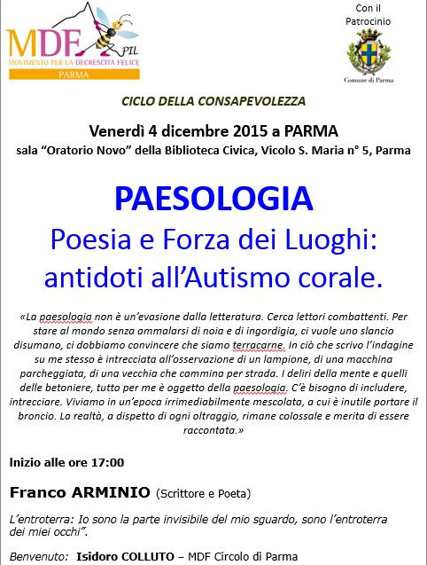 PAESOLOGIA – con il poeta e scrittore FRANCO ARMINIOcon Franco ARMINIO - 4 Dicembre a Parma - MDF