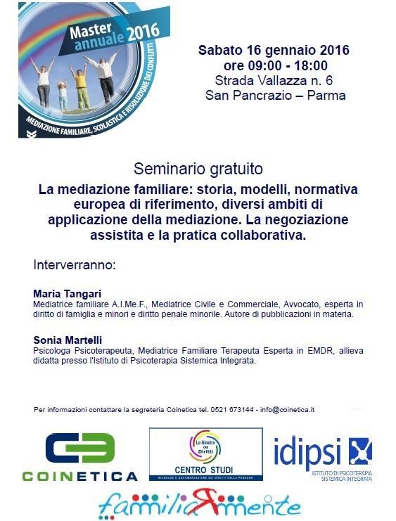 """Seminario gratuito """"La Mediazione Familiare: storia, normativa europea di riferimento, diversi ambiti di applicazione della mediazione. La negoziazione assistita e la pratica collaborativa"""""""