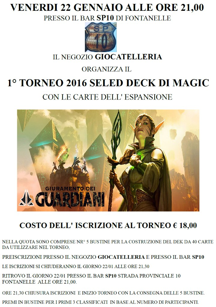 1° TORNEO 2016 SELED DECK DI MAGIC