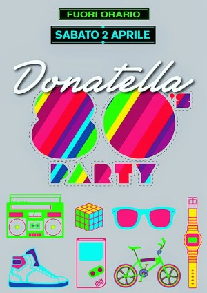 Donatella 80's Party