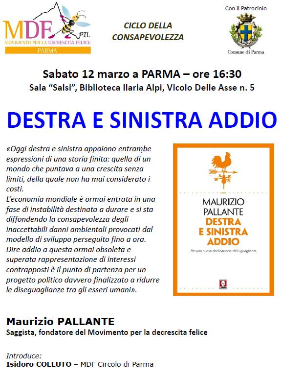 Locandina - Maurizio PALLANTE con DESTRA E SINISTRA ADDIO - 12 Marzo  a Parma - MDF