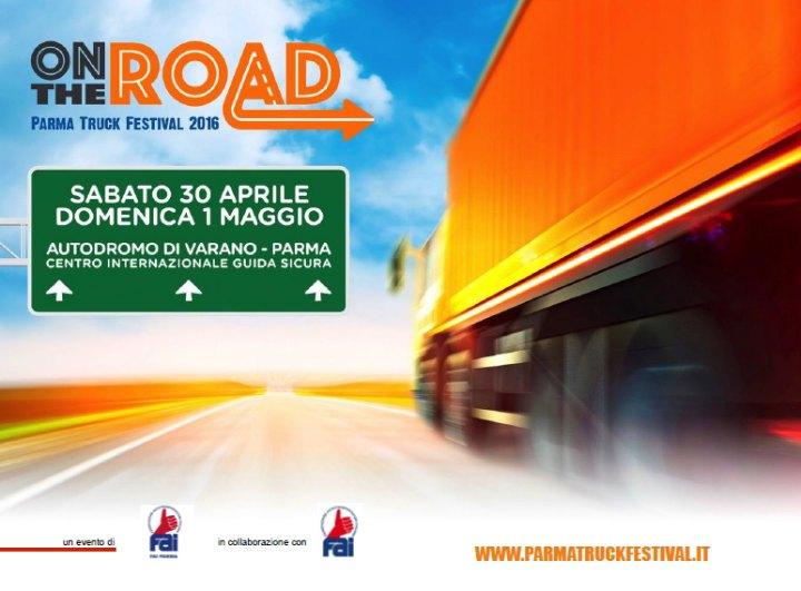 On The Road - Parma Truck Festival 2016 > 30 aprile e 1 maggio Autodromo di Varano de' Melegari