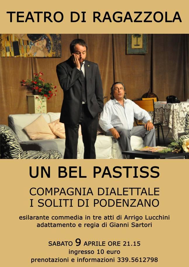 """""""Un bel pastiss"""" Compagnia I soliti di Podenzano - sabato 9 aprile Teatro di Ragazzola"""