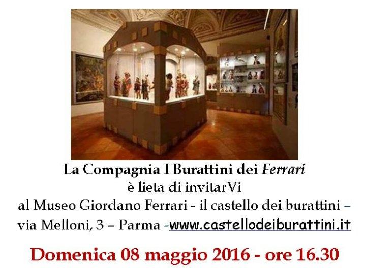 domenica 08 maggio 2016 ore 16.30 - Museo Giordano Ferrari il castello dei burattini Via Melloni 3 - Parma