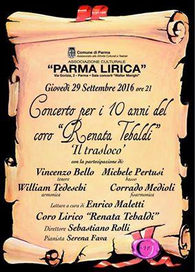 """Giovedi 29 settembre 2016 ore 21,00, all'auditorium dell'Associazione Culturale  """"PARMA LIRICA""""  via Gorizia 7 Parma   Concerto per i 10 anni del coro  """"RENATA TEBALDI"""""""