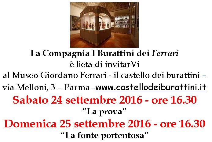sabato 24 e domenica 25 settembre 2016 ore 16.30 - Museo Giordano Ferrari il castello dei burattini Via Melloni 3 - Parma