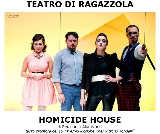 Homicide House - sabato 22 ottobre Teatro di Ragazzola
