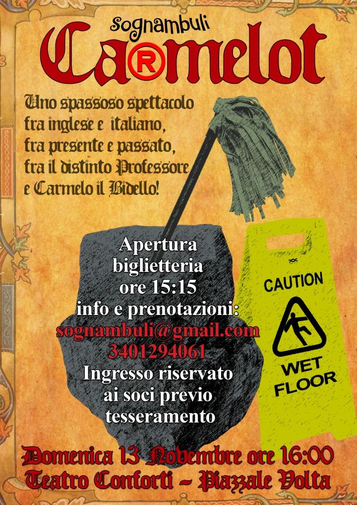 TORNA CA(R)MELOT @ TEATRO CONFORTI