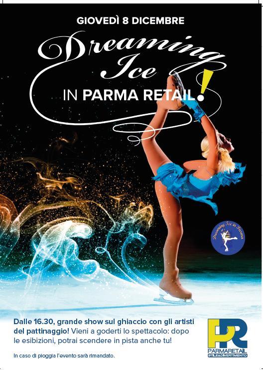 La danza sul ghiaccio di Parma Retail - Giovedì 8 dicembre gli atleti della Dreaming Ice di Parma incanteranno con le loro esibizioni magiche!