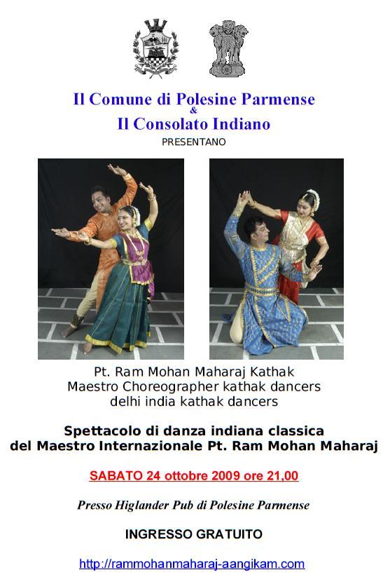 Il Comune di Polesine Parmense & Il Consolato Indiano  PRESENTANO Spettacolo di danza indiana classica del Maestro Internazionale Pt. Ram Mohan Maharaj