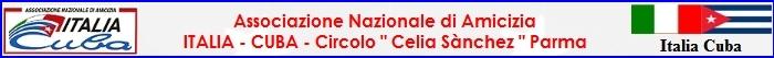 circolo Celia Sànchez dell'Associazione di Amicizia Italia Cuba di Parma