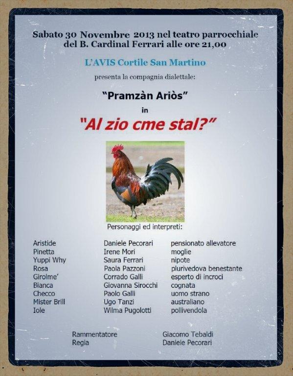 """AVIS Cortile San Martino organizza: -Al Zio cme stal?- una commedia brillante in dialetto parmigiano presentata dalla compagnia dialettale """"I pramzàn ariòs"""" diretta da Daniele Pecorari."""