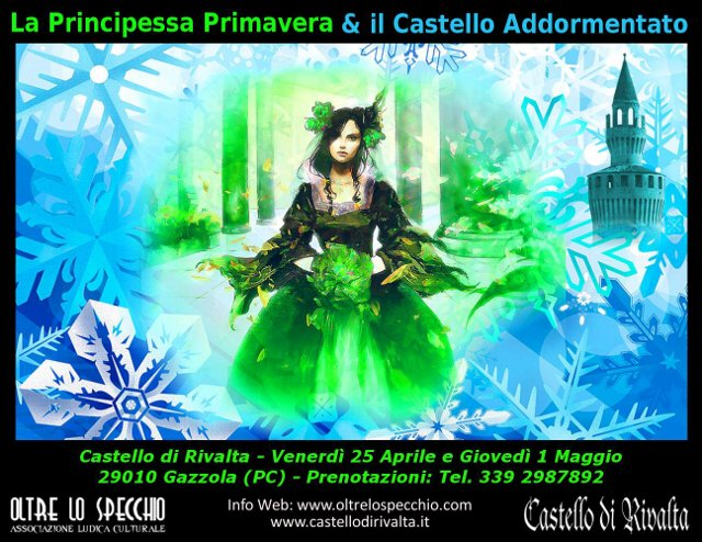 """Venerdì 25 aprile e, in replica giovedì 1 maggio """"La Principessa Primavera & il Castello addormentato""""..."""