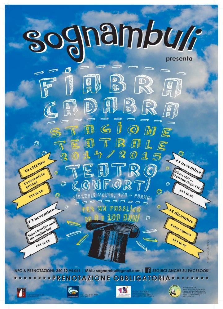 "FIABRACADABRA - Stagione Teatrale ""Sognambuli"" 2014/2015"