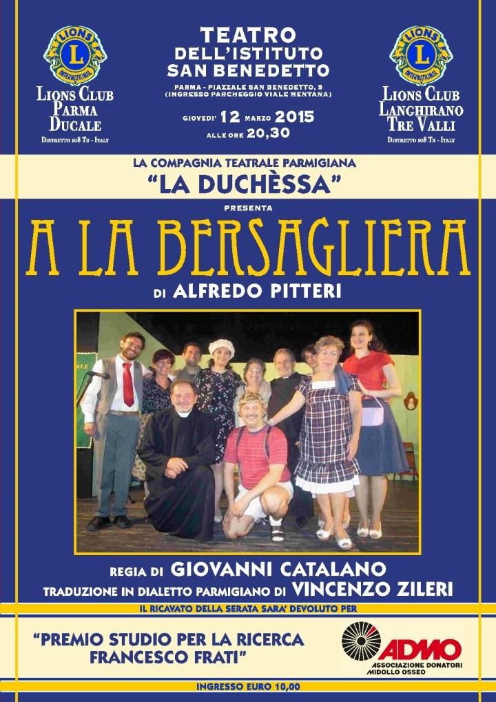 """ORGANIZZATO DA Lions Club Parma Ducale e Lions Club Langhirano Tre Valli GIOVEDI 12 MARZO ORE 20,30 LA COMPAGNIA DIALETTALE """"La Duchèssa"""""""
