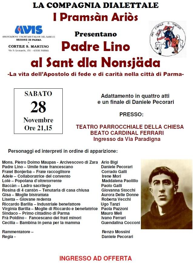 """Commedia Dialettale 28-11-2015 0re 21:15 """"Padre Lino al Sant dla Nonsjäda"""""""