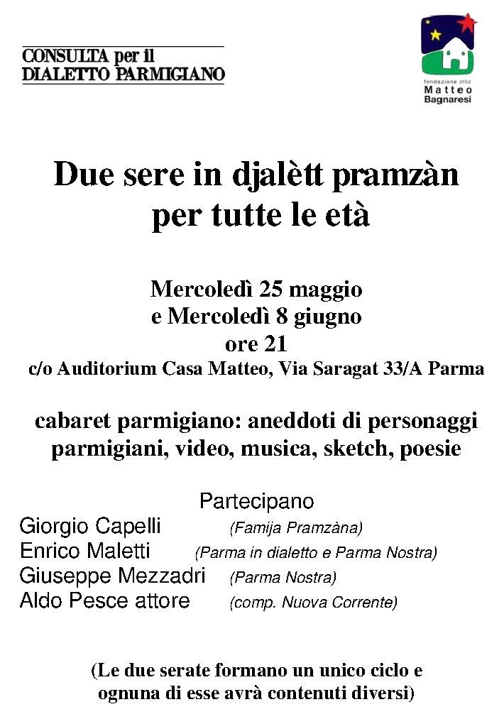 """Mercoledi 25 maggio e 8 giugno due serate dedicate al dialetto parmigiano a """"CASA MATTEO"""""""
