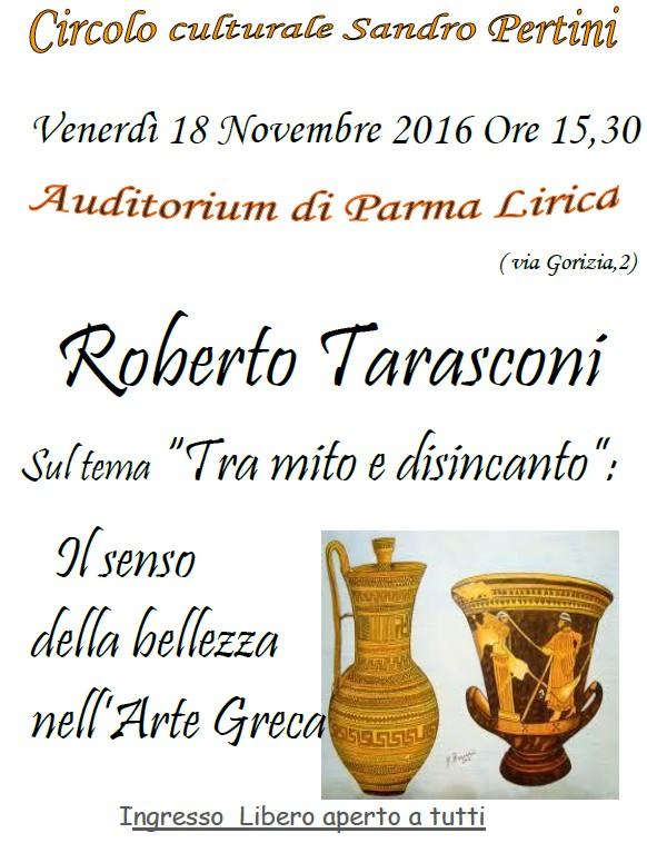 """Roberto Tarasconi interverrà sul tema: """"Tra mito e disincanto : il senso della bellezza nell'Arte Greca """""""